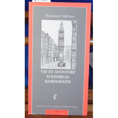 Valtinos Thanassis : Vie et aventures d'Andréas Kordopàtis, L'Amérique : L'Amérique...