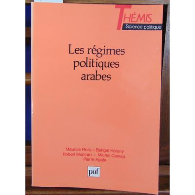 Flory Maurice : Les Régimes politiques arabes...