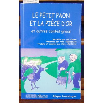 Valassi Zoé : Le petit paon et la pièce d'or et autres contes grecs...