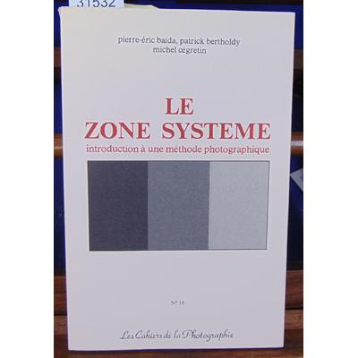 Baida P.E. , BERTHOLDY : Le zone système...