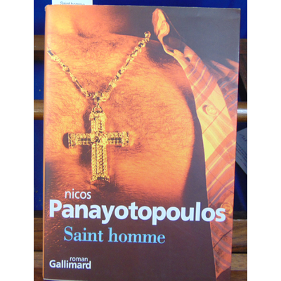 Panayotopoulos Nicos : Saint homme...