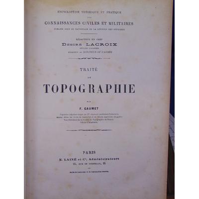 Gaumet F : Traité de topographie...