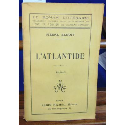 Benoit pierre : L'atlantide (1919)...