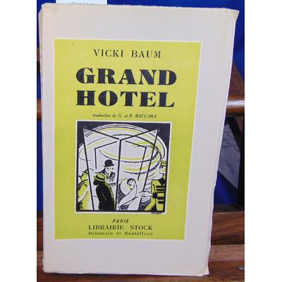 Baum Vicki : Grand hotel...