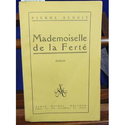 Benoit Pierre : Mademoiselle de la Ferté...