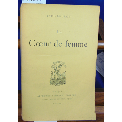 Bourget Paul : Un Coeur de femme...