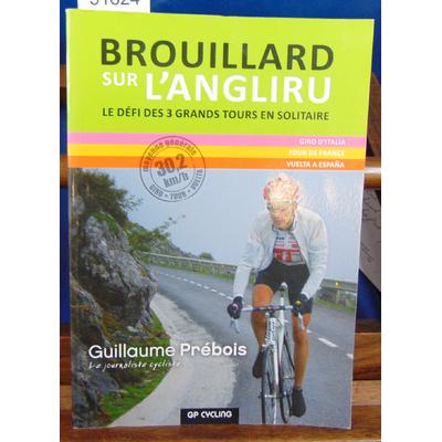 Prébois Guillaume : Brouillard sur l'Angliru...