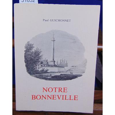 Guichonnet Paul : Notre Bonneville...