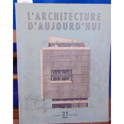 collectif  : Architecture d'Aujourd'hui  N° 21 Novembre 1948...