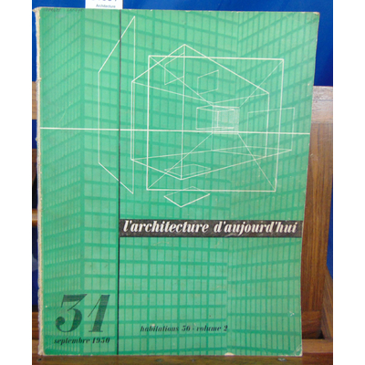 collectif  : Architecture d'Aujourd'hui  N°31 Septembre 1950...