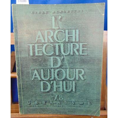collectif  : Architecture d'aujourd'hui   7 - 8  1946...
