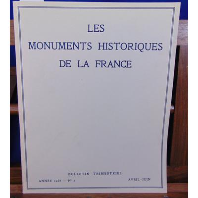 collectif  : Les Monuments historiques de la France 1958 N°2 Avril - juin...