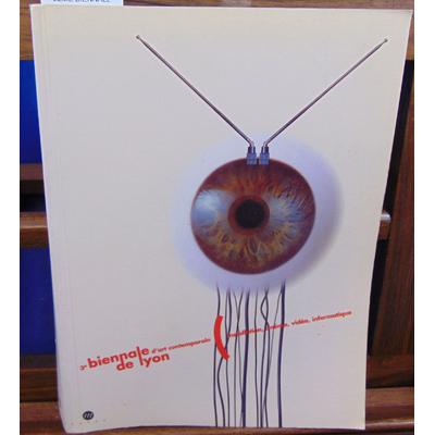 collectif  : 3EME BIENNALE D'ART CONTEMPORAIN DE LYON. Intallation, cinéma, vidéo, informatique, Edition franç