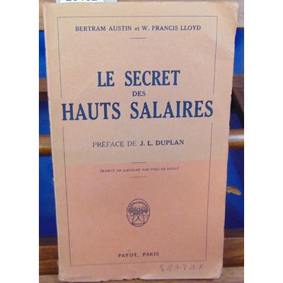 LLOYD Marcel RIVIERE : LE SECRET DES HAUTS SALAIRES préface de J.L.DUPLAN...