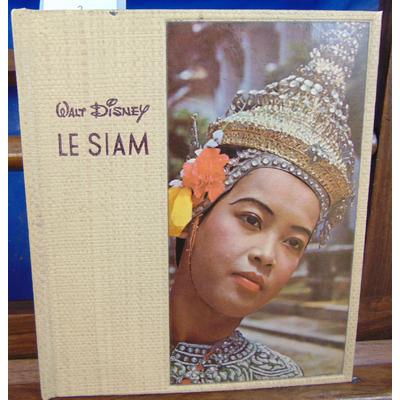 BOULLE PIERRE : LE SIAM illustre de nombreuses photos en couleurs...