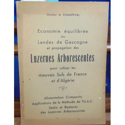 CHAMPEVAL Docteur A : Economie equilibrée des Landes de Gascogne et propagation des Luzernes Arborescentes pou