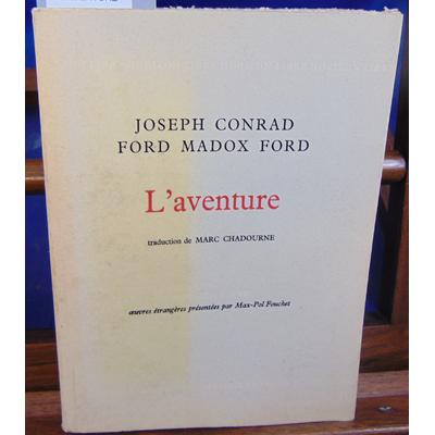 CONRAD Joseph : L'AVENTURE...
