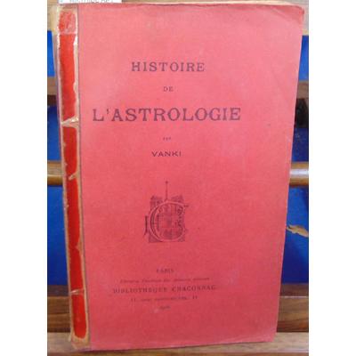 VANKI  : HISTOIRE DE L'ASTROLOGIE...