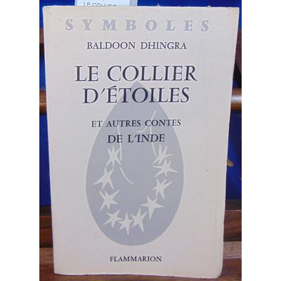 DHINGRA BALDOON : Le Collier d'étoiles et d'autres contes de l'Inde...