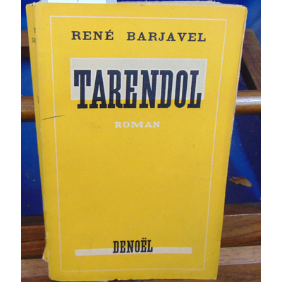 BARJAVEL RENE : TARENDOL...