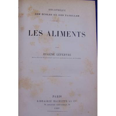 LEFEBVRE Eugène : LES ALIMENTS...