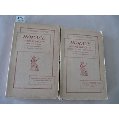 Horace : Oeuvres complètes. odes et epodes (texte latin et traduction de François Richard)...