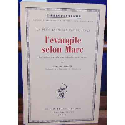 ALFARIC Prosper : L'EVANGILE SELON MARC...