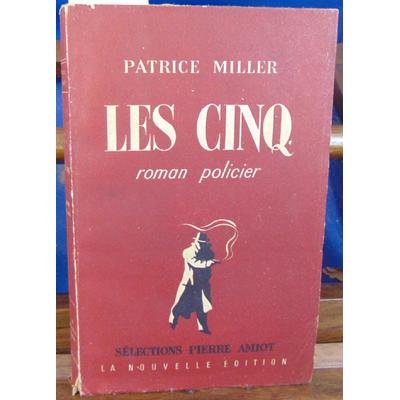 MILLER Patrice : LES CINQ Roman policier...