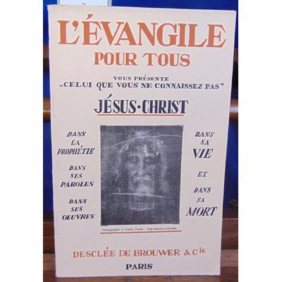 PERRIN PIERRE : L EVANGILE POUR TOUS vie de jésus règle de vie...
