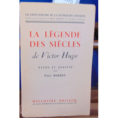 BERRET PAUL : LA LEGENDE DES SIECLES de Victor Hugo...