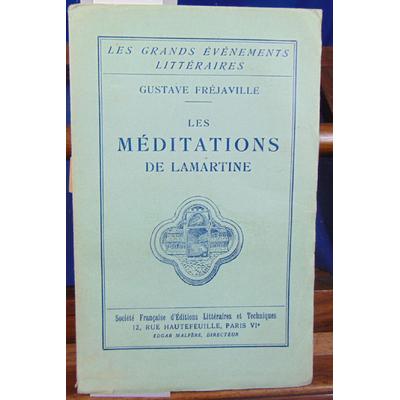 FREJAVILLE Gustave : LES MEDITATIONS DE LAMARTINE...