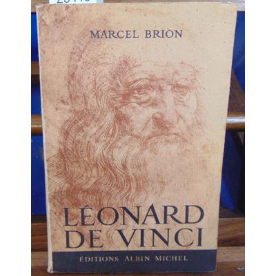 BRION Marcel : Léonard de Vinci...