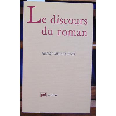 Mitterand Henri : Le discours du roman...