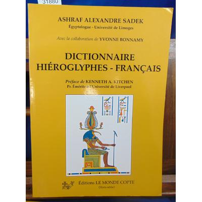 Sadek Ashraf Iskander : Dictionnaire hiéroglyphes-français...