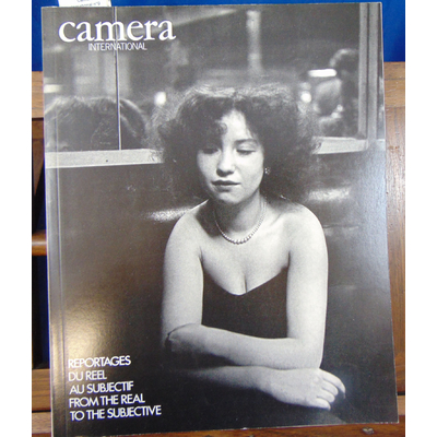 collectif  : Caméra international n°9 1986, Reportages du Reel au subjectif. From the real to the subjective..