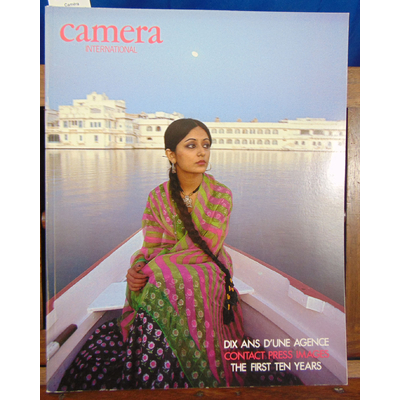: Caméra international n°10 1987. Dix ans d'une agence. Contact Press Images. The first ten years...
