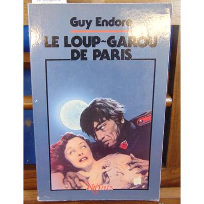 Endore Guy : Le Loup-garou de Paris...
