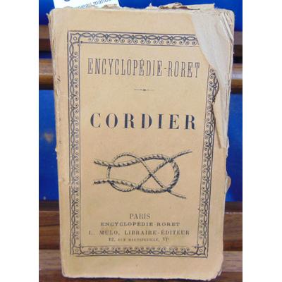 Roret  : Nouveau manuel complet du cordier...