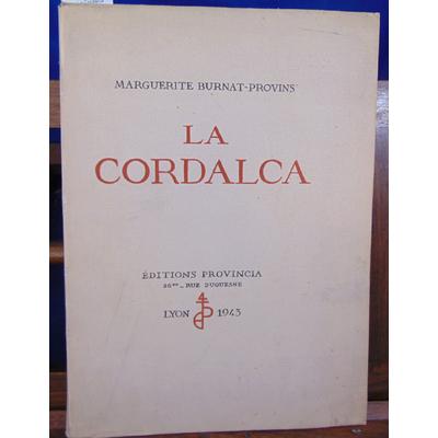 Burnat-Provins Marguerite : La Cordalca...