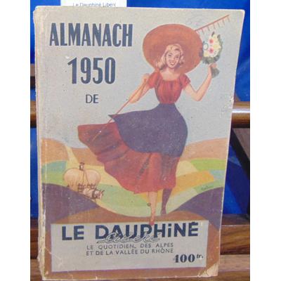 : Almanach 1950 de Le Dauphiné Libéré...