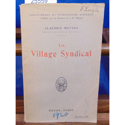 METTON Claudius : Un village syndical Verlise...