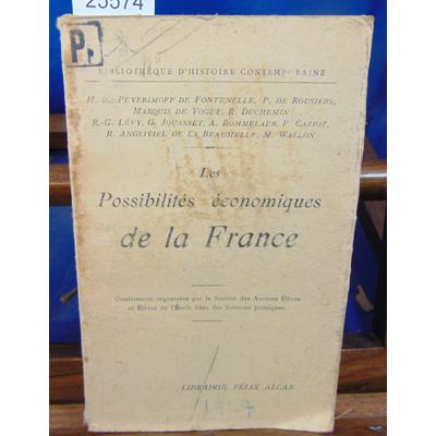 Collectif PEYERIMOFF DE : Les possibilités économiques de la France...