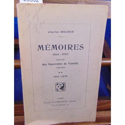 BROCHER Charles : MEMOIRES précédés des souvenirs de famille 1760-1816. -2 : 1848 - 1870...