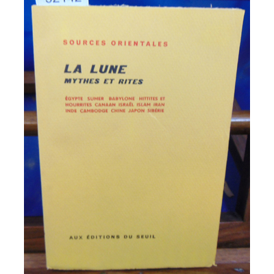 collectif  : La lune mythes et rites...