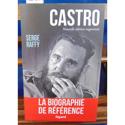 Raffy Serge : Castro...