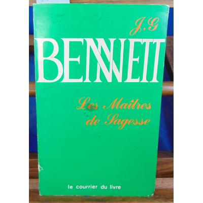 Bennett John G : Les maitres de sagesse...