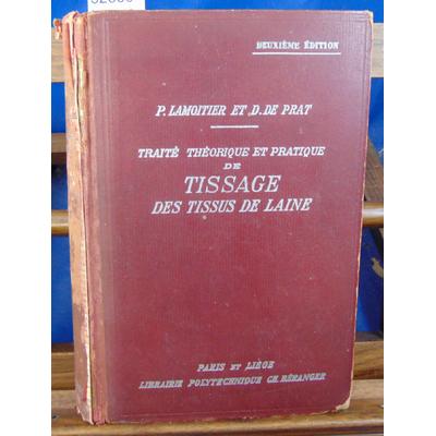 Lamoitier Paul : Traité théorique et pratique de tissage des tissus de laine à l'usage des fabricants, composi
