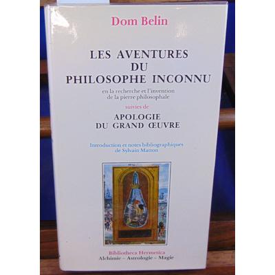 Belin Dom : Les aventures du philosophe inconnu...