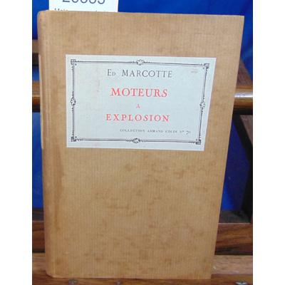 MARCOTTE Ed : Moteurs a explosion...