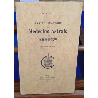 Duz dr M : Traité pratique de médecine astrale et de thérapeutique...